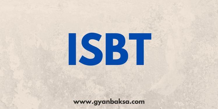ISBT Full Form in Hindi
