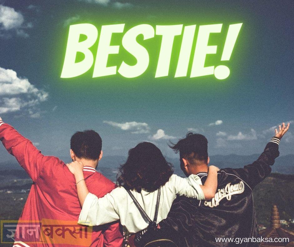 Bestie Full Form Hindi